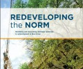 Redeveloping the Norm: Identifying and Overcoming Developer Obstacles to Redevelopment in New Jersey