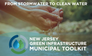 Green Infrastructure Municipal Toolkit logo and tagline: from stormwater to clean water