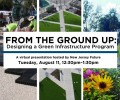 Webinar: From The Ground Up Designing a Green Infrastructure Program.